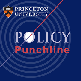 Policy Punchline @ Princeton University
